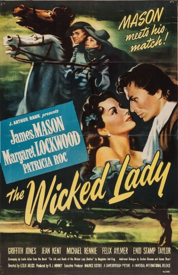 The Wicked Lady James Mason Gainsbourough Pictures England wartime film costume drama margaret lockwood